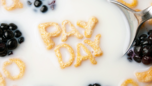Pay Day words floating in cereal